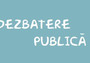 Anunț dezbatere publică